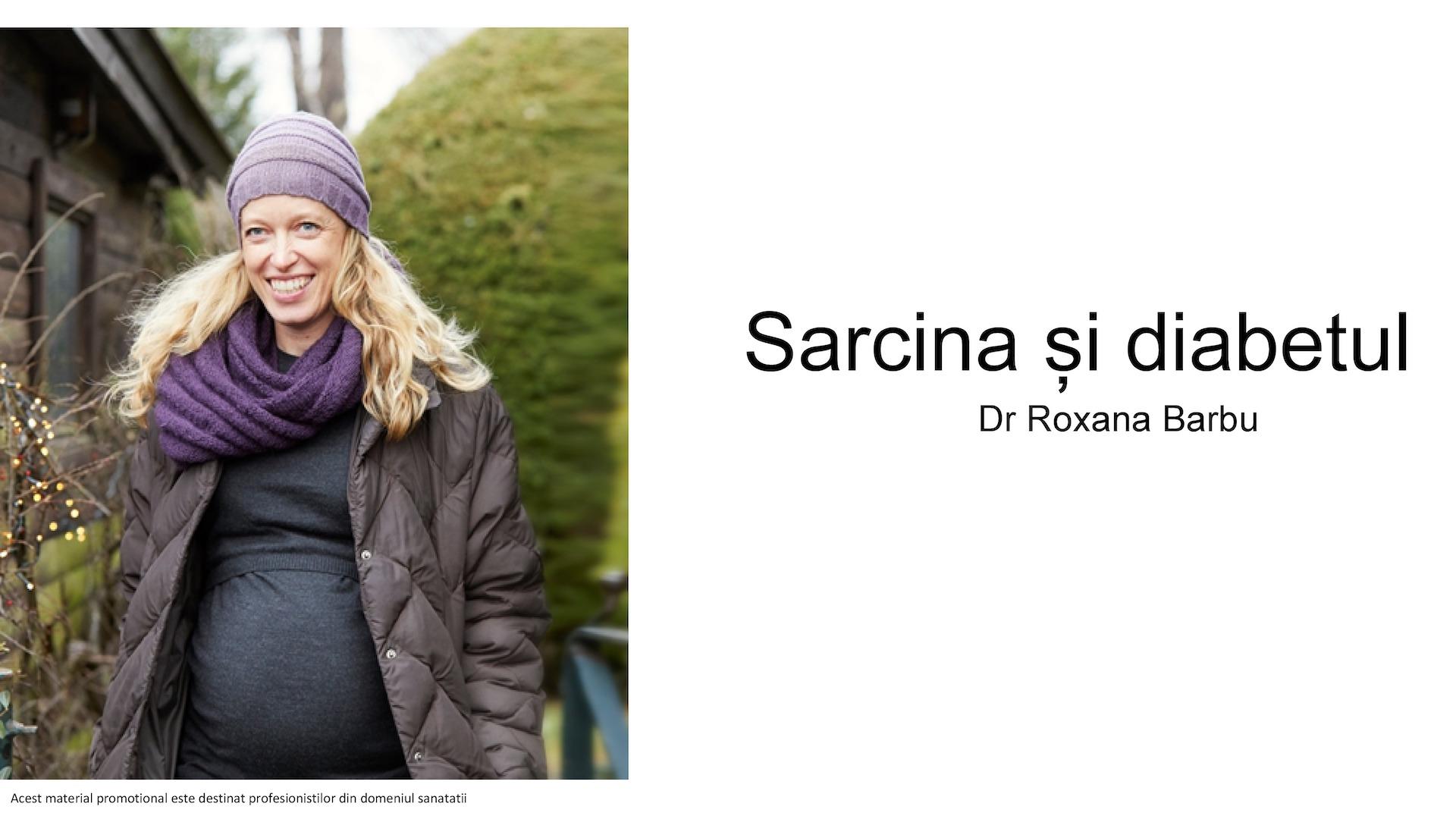Sarcina si Diabetul – Dr. Roxana Barbu